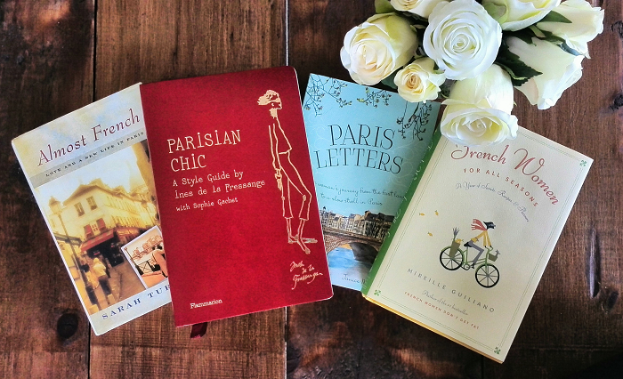 Books about Paris, France focused on fashion, food and styrle - Amost French, Parisian Chic, Paris Letters, French Women