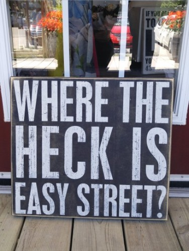 Where the Heck Is Easy Street